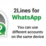 How to use two different WhatsApp account on the same phone
